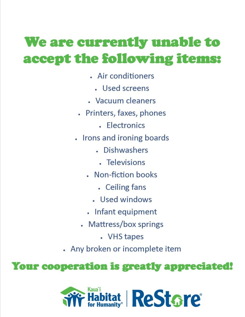 We are unable to accept the following items